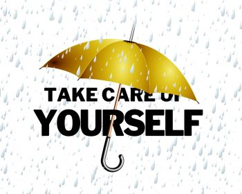 Take care Youselft
